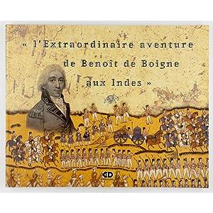 L'Extraordinaire Aventure de Benoit de Boigne aux: Benoit de Boigne.