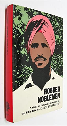 Robber Noblemen. A study of the political: Pettigrew, Joyce
