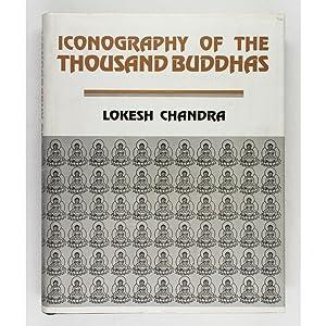 Iconography of the Thousand Buddhas.: Chandra, Lokesh