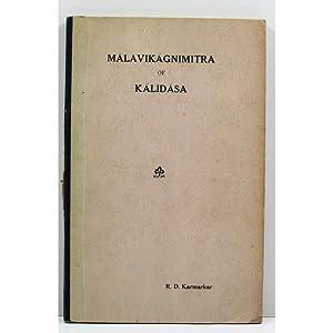 Malavikagnimitra of Kalidasa.: Edited with a Complete: Kalidasa