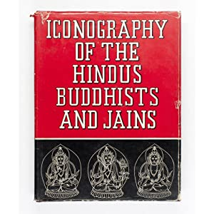 Iconography of the Hindus, Buddhists and Jains.: Gupte, R.S.