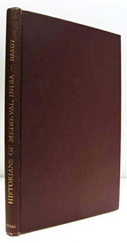 Historians of Medieval India. Studies in Indo-Muslim: Hardy, P.