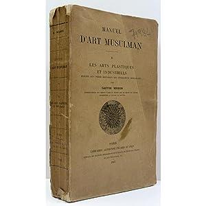 Les Arts Plastiques et Industriels. Manuel d'Art: Migeon, Gaston
