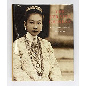 The Straits Chinese.: A Cultural History.: Khoo Joo Ee