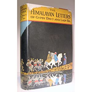 The Himalayan Letters of Gypsy Davy and: Barrett, David &