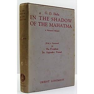 In the Shadow of the Mahatma. A: Birla, G.D.