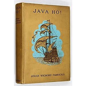 Java Ho! The Adventure of four Boys: Fabricius, Johan Wigmore