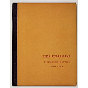 Side Kitabeleri. The Inscriptions of Side.: Bean, George E.