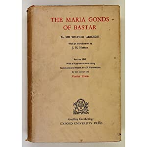 The Maria Gonds of Bastar. With an: Grigson, Sir Wilfrid