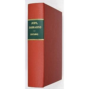 Juifs, Sarrasins, Iconoclastes.: Leclercq, R. P.