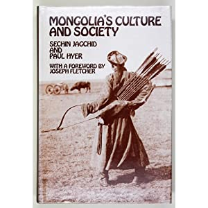 Mongolia's Culture and Society. With a Foreword: Jagchid, S. &