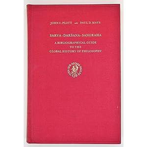 Sarva-Darsana-Sangraha. A Bibliographical Guide to the Global: Plott, John C.