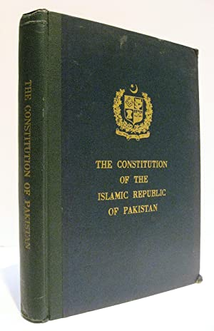 The Constitution of the Islamic Republic of: Government of Pakistan,