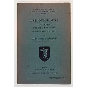 Les Ouighours a l'Epoque des Cinq Dynasties: Hamilton, James Russell