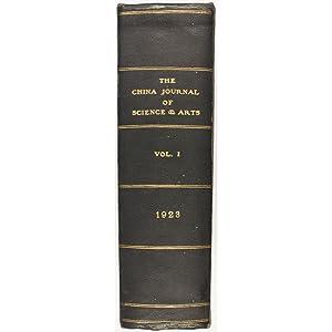 The China Journal of Science & Arts. Volume I, Nos 1-6.: Sowerby, Arthur de C., John C. ...