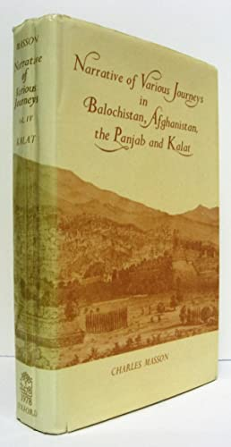 Narrative of Various Journeys in Balochistan, Afghanistan,: Masson, Charles