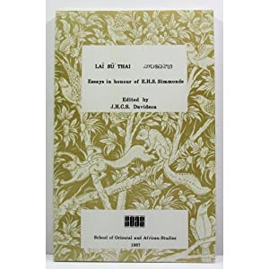 Lai Su' Thai.: Essays in honour of: Davidson, J.H.C.S. (Editor)