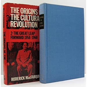 The Origins of the Cultural Revolution. Two: Macfarquhar, Roderick