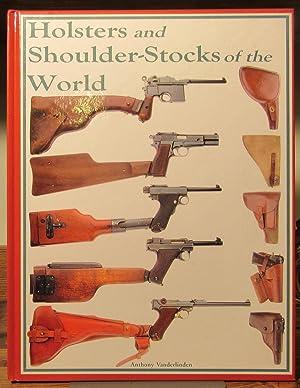 Holsters and Shoulder Stocks of the World: Vanderlinden, Anthony