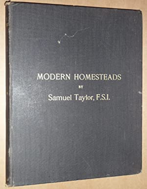 Modern homesteads: a practical and illustrated treatise on the designing of farm buildings, farm ...