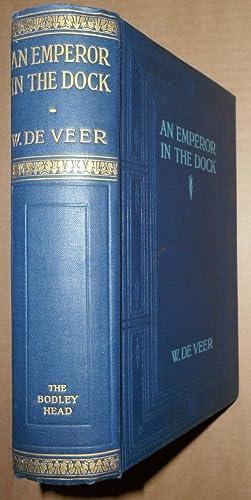 An Emperor in the Dock: Willem de Veer