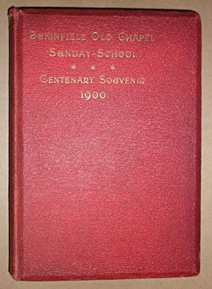 Dukinfield Old Chapel. Sunday School. Centenary Souvenir. 1900.: Tayler Hugon S.
