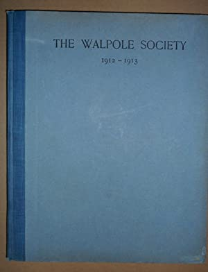 The Second Annual Volume of the Walpole Society, 1912-1913.: Walpole Society
