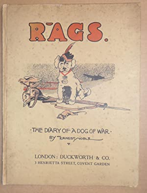 Rags, the Diary of a Dog of War: Ernest Noble