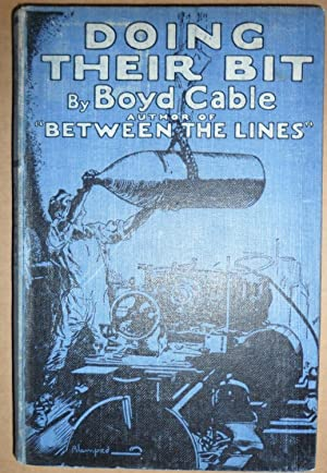 Doing Their Bit - War Work at Home: Boyd Cable