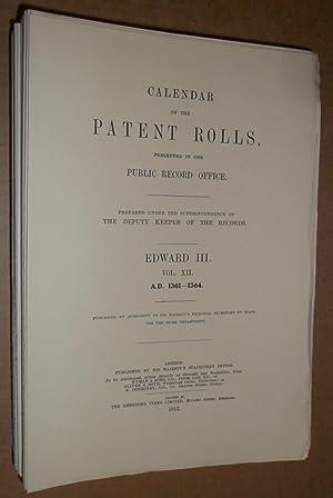 Calendar of the Patent Rolls. Edward III. Vol. XII. 1361-1364.: Calendar of the Patent Rolls