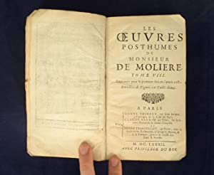 Les Oeuvres Posthumes. Tome VIII.: Molière, Jean Baptiste