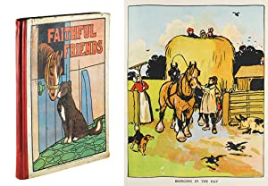 Faithful Friends : Pictures and Stories for: Various authors].