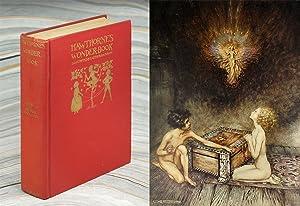 A Wonder Book. Illustrated By Arthur Rackham.: Hawthorne, Nathaniel. Rackham,