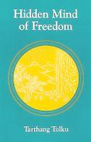 Hidden Mind of Freedom: Meditation for Compassion and Self-Healing