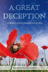 A Great Deception: The Ruling Lama's Policies