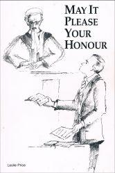 May it please your honour: memories of: Price, Leslie