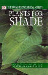 Plants for Shade: A Practical Guide for Australian Gardeners