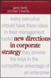 New Directions in Corporate Strategy: Twite, Garry; O'Keeffe,