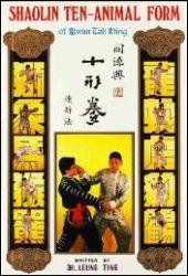 Shaolin Ten-Animal Form of Kwan Tak Hing: Dr Leung Ting