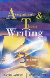 assignment and thesis writing / janathan anderson millicent poole
