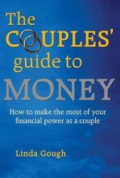 Couples' Guide to Money: How to Make: Gough, Linda