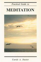 Practical Guide to Meditation