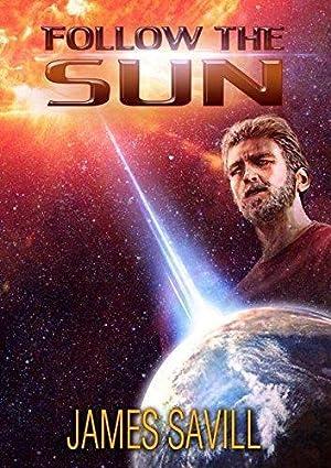 Follow the Sun: Savill, James
