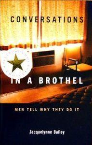 Conversations in a brothel: Men tell why they do it