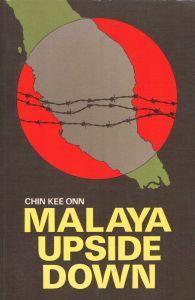 Malaya Upside Down: Onn, Chin Kee