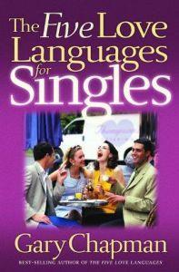 The Five Love Languages for Singles (Chapman,: Chapman, Gary D.