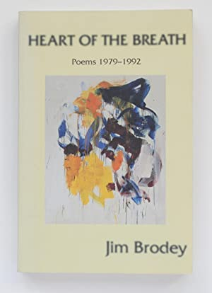 Heart of the Breath: Poems 1979-1992