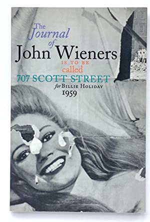 The Journal of John Wieners is to be Called 707 Scott Street for Billie Holiday 1959
