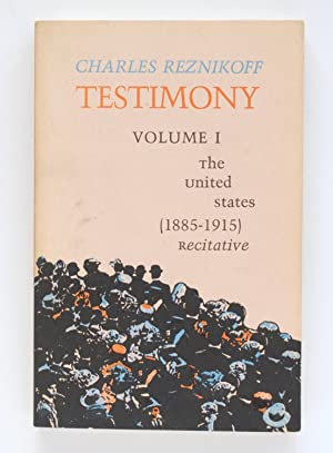 Testimony, Volume I: The United States (1885-1915) Recitative