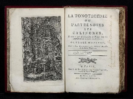 La Tonotechnie ou l'Art de noter les Cylindres, et tout ce qui est susceptible de Notage dans les ...